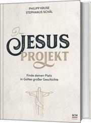Das Jesus-Projekt Kruse, Philipp/Schäl, Stephanus 9783417269222
