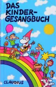 Das Kindergesangbuch Ulrike Aldebert/Johannes Blohm/Andreas Ebert u a 9783532622209