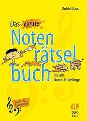 Das kleine Notenrätselbuch Klaus, Guido 9783868492798