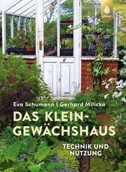 Das Kleingewächshaus Schumann, Eva/Milicka, Gerhard 9783818608224