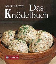 Das Knödelbuch Drewes, Maria 9783702217136