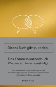 Das Kommunikationsbuch Krogerus, Mikael/Tschäppeler, Roman 9783036957715