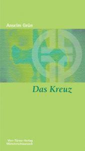 Das Kreuz Grün, Anselm 9783878685746