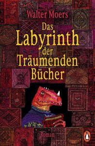 Das Labyrinth der Träumenden Bücher Moers, Walter 9783328102991