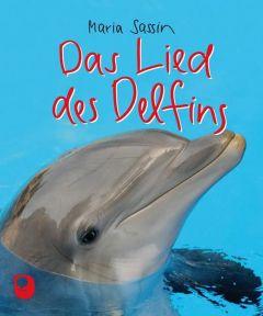 Das Lied des Delfins Sassin, Maria 9783869172200