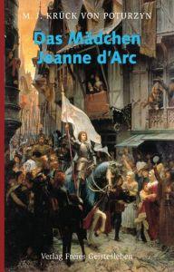 Das Mädchen Jeanne d'Arc Krück von Poturzyn, Maria J 9783772517570