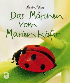 Das Märchen vom Marienkäfer Peters, Ulrich 9783869171135