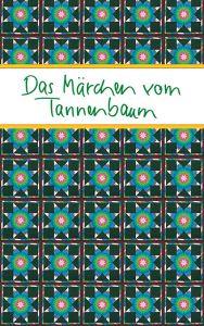 Das Märchen vom Tannenbaum Kathrin Clausing 9783869172637