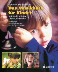 Das Musikbuch für Kinder Kreusch-Jacob, Dorothée 9783795722067