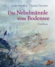 Das Nebelmännle vom Bodensee Klaaßen, Anke 9783825152147