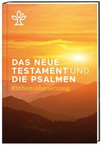Das Neue Testament und die Psalmen  9783460440234