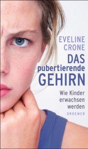 Das pubertierende Gehirn Crone, Eveline 9783426275528