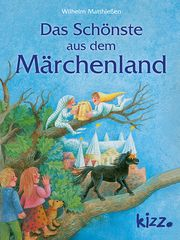 Das Schönste aus dem Märchenland Matthießen, Wilhelm 9783451715518