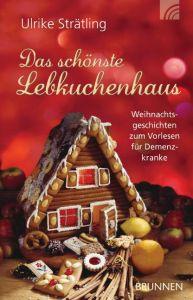 Das schönste Lebkuchenhaus Strätling, Ulrike 9783765541667
