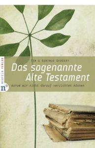Das sogenannte Alte Testament Geddert, Timothy J/Geddert, Gertrud 9783937896748