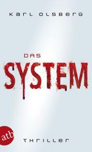 Das System Olsberg, Karl 9783746623672