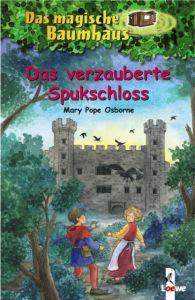 Das verzauberte Spukschloss Pope Osborne, Mary 9783785556931