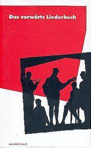 Das vorwärts Liederbuch Hans-Peter Bartels/Arne Grimm/Helmut König u a 9783866029071