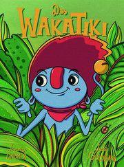Das Wakatiki Goldmann, Jackie 9783903300361