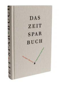 Das Zeitsparbuch Museum für Kommunikation Frankfurt 9783874398398