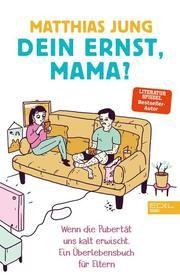 Dein Ernst, Mama? Jung, Matthias 9783841906700