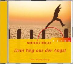 Dein Weg aus der Angst Müller, Wunibald 9783878686873
