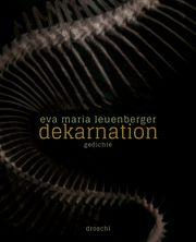 dekarnation Leuenberger, Eva Maria 9783990590362