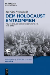 Dem Holocaust entkommen Nesselrodt, Markus 9783110591569