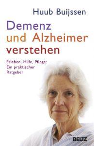 Demenz und Alzheimer verstehen Buijssen, Huub 9783407858627