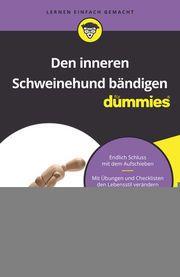 Den inneren Schweinehund bändigen für Dummies Kalbheim, Eva 9783527715541