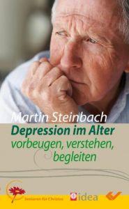 Depression im Alter Steinbach, Martin 9783894368807