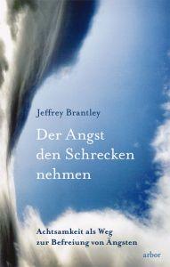 Der Angst den Schrecken nehmen Brantley, Jeffrey 9783867810197