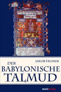 Der Babylonische Talmud Jakob Fromer 9783865393180
