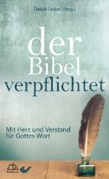 Der Bibel verpflichtet Daniel Facius 9783863531591