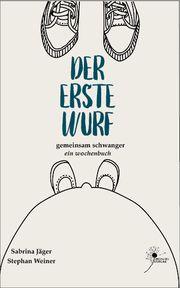 Der erste Wurf Jäger, Sabrina/Weiner, Stephan 9783000647314