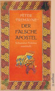 Der falsche Apostel Tremayne, Peter 9783746625119