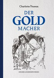 Der Goldmacher Thomas, Charlotte 9783940442369