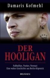 Der Hooligan Kofmehl, Damaris 9783765540059