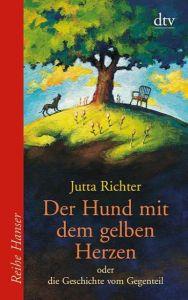 Der Hund mit dem gelben Herzen Richter, Jutta 9783423620413