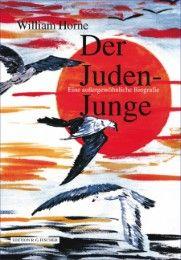 Der Juden-Junge Horne, William 9783830197713
