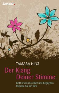Der Klang Deiner Stimme Hinz, Tamara 9783865063588