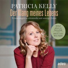Der Klang meines Lebens Kelly, Patricia 9783863340445