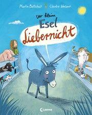 Der kleine Esel Liebernicht Baltscheit, Martin 9783743207318
