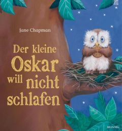 Der kleine Oskar will nicht schlafen Chapman, Jane 9783765569593