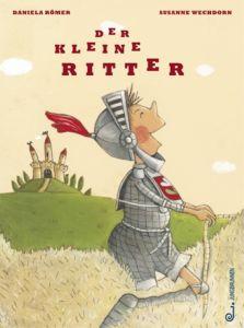 Der kleine Ritter Römer, Daniela 9783702657895