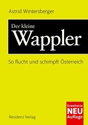 Der kleine Wappler Wintersberger, Astrid 9783701717439