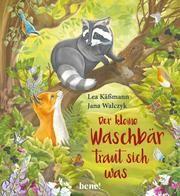 Der kleine Waschbär traut sich was Käßmann, Lea 9783963401558