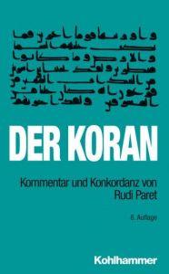 Der Koran Reinhardt, Peter/Paret, Rudi 9783170226708