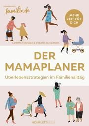 Der Mamaplaner Michels, Cosima/Schörner, Verena 9783831205677