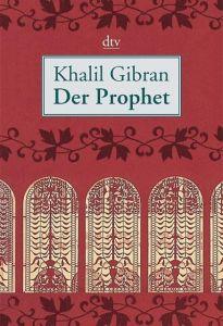 Der Prophet Gibran, Khalil 9783423340670